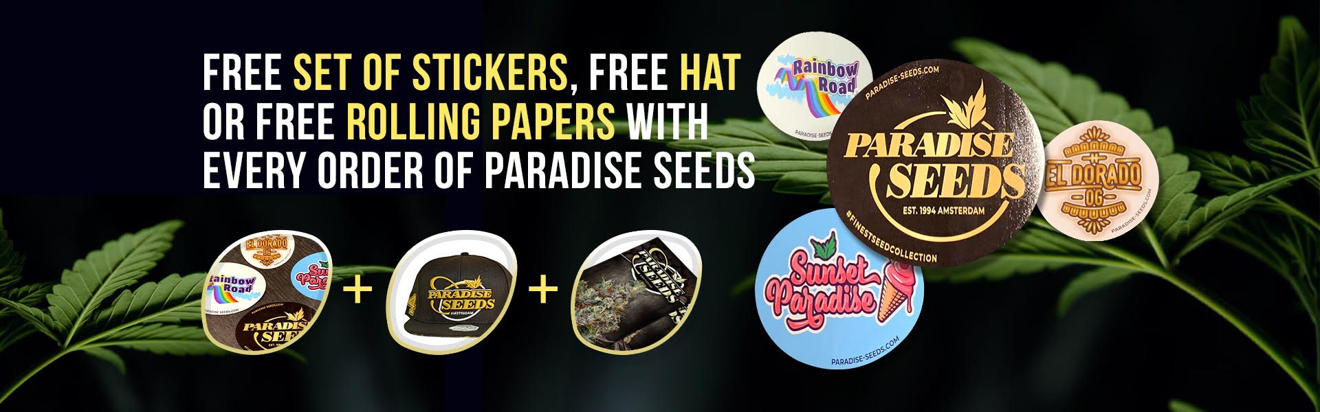 Free Sticker, Rolling Papers or Free Monster Profit Seed with every heavy weight order