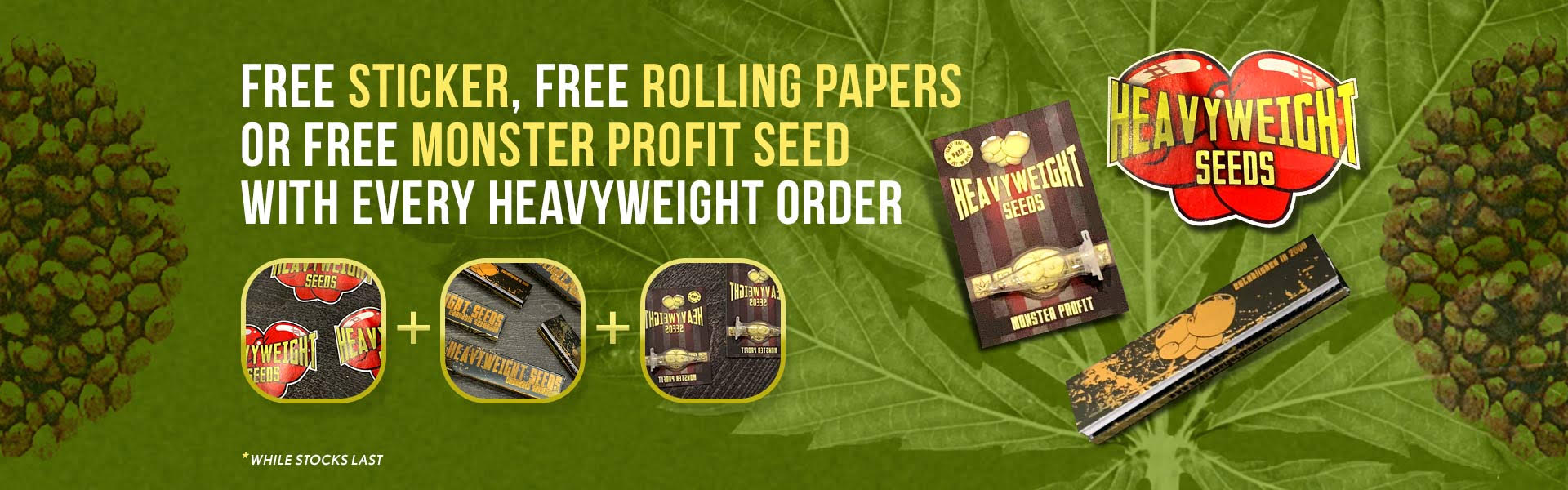 Free set of stickers, Free hat or free rolling papers with every order of paradise seeds
